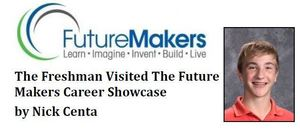 The Freshman Visited The Future Makers Career Showcase