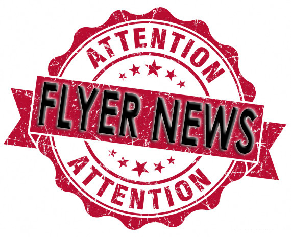 Attention: Flyer News!