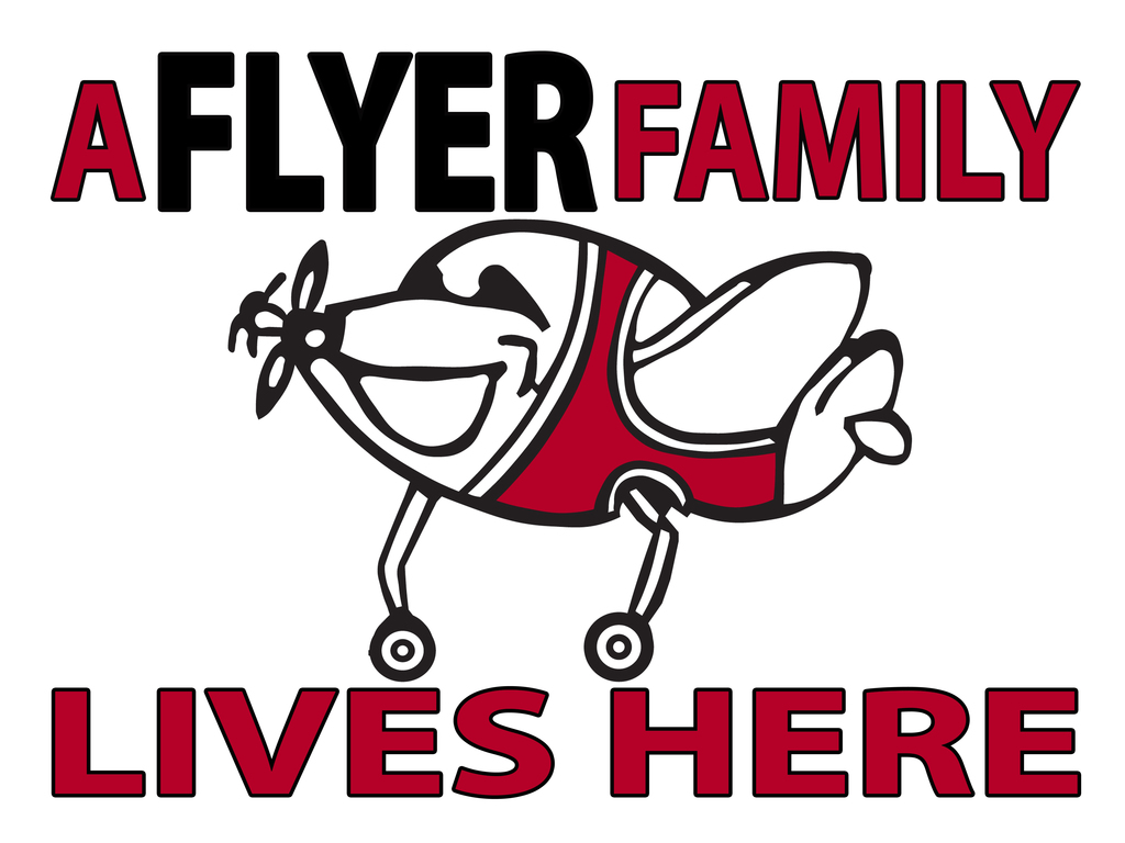 A Flyer Family Lives Here!